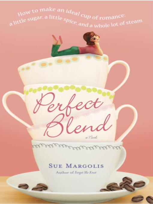 Title details for Perfect Blend by Sue Margolis - Wait list