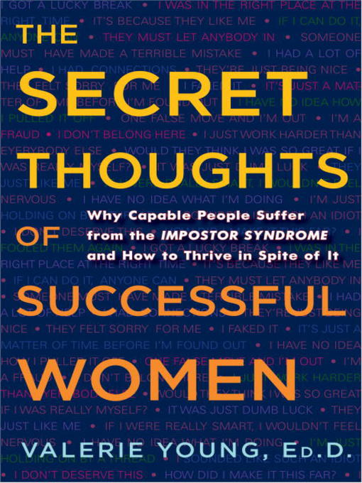 Title details for The Secret Thoughts of Successful Women by Valerie Young - Wait list
