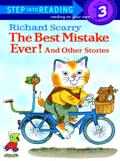 Title details for Richard Scarry's the Best Mistake Ever! and Other Stories by Richard Scarry - Wait list