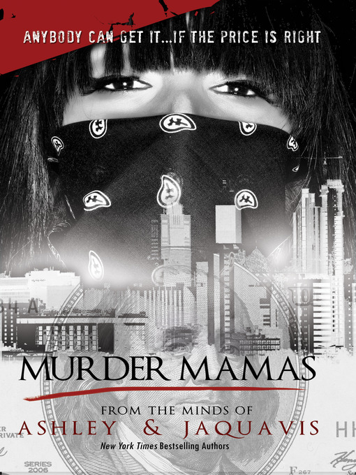 Title details for Murder Mamas by Ashley & JaQuavis - Available