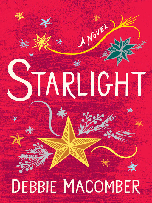 Title details for Starlight by Debbie Macomber - Available