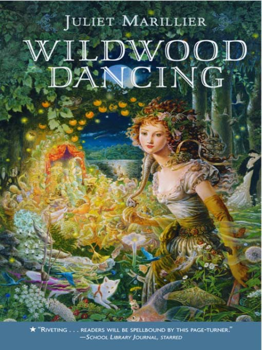 Title details for Wildwood Dancing by Juliet Marillier - Available