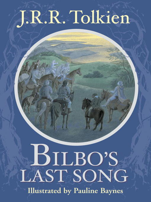 Title details for Bilbo's Last Song by J.R.R. Tolkien - Available