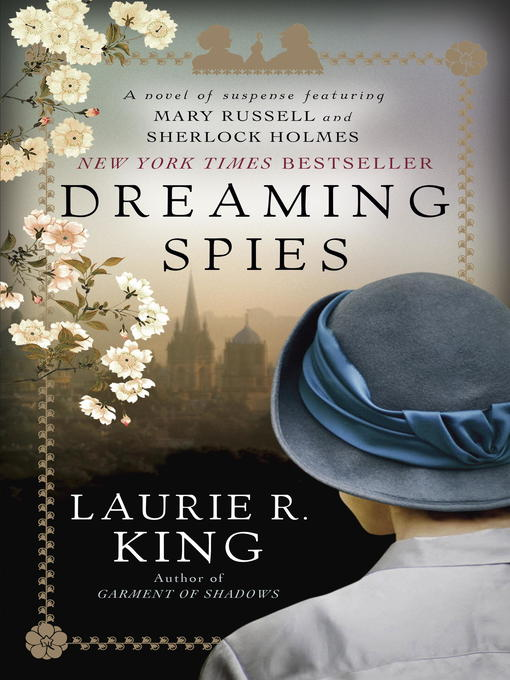 Title details for Dreaming Spies by Laurie R. King - Available