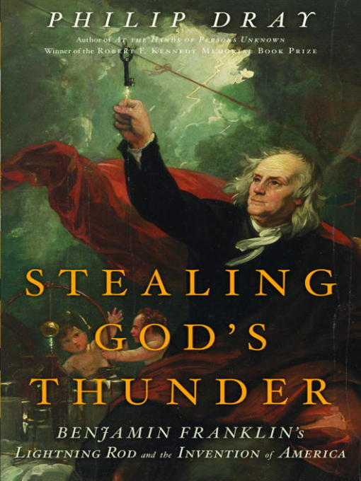 Title details for Stealing God's Thunder by Philip Dray - Available