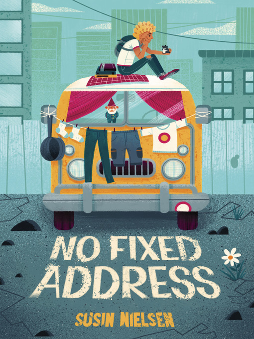 Title details for No Fixed Address by Susin Nielsen - Wait list