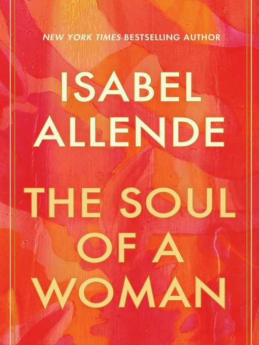 Title details for The Soul of a Woman by Isabel Allende - Available