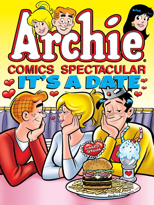 Title details for Archie Comics Spectacular: It's a Date by Archie Superstars - Available