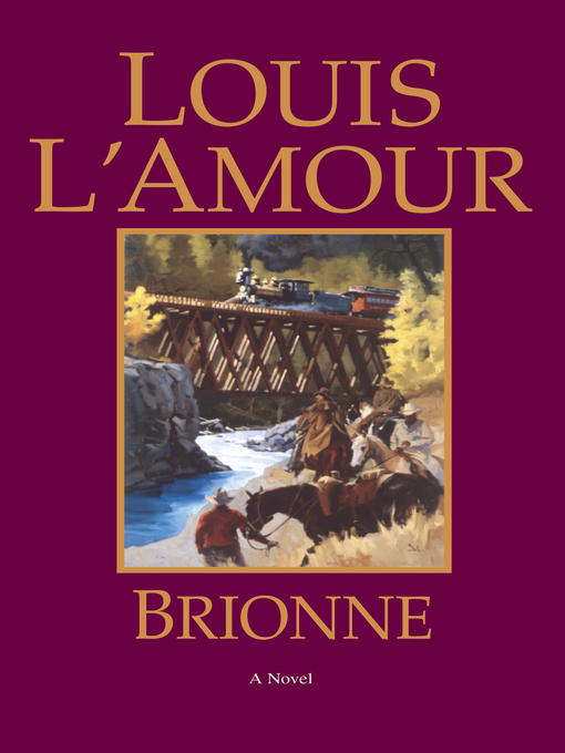 Title details for Brionne by Louis L'Amour - Available