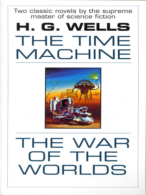 Title details for The Time Machine & War of the Worlds by H.G. Wells - Wait list