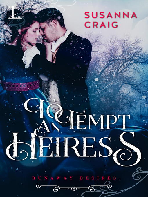 Title details for To Tempt an Heiress by Susanna Craig - Wait list