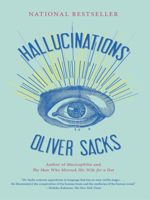 Hallucinations - Toronto Public Library > Download Books, Music and ...