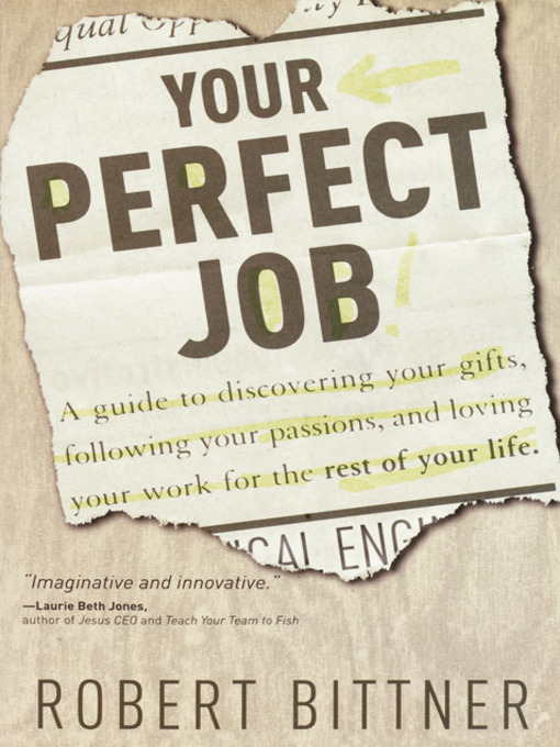 Title details for Your Perfect Job by Robert Bittner - Available