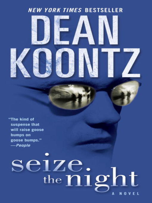 Title details for Seize the Night by Dean Koontz - Wait list