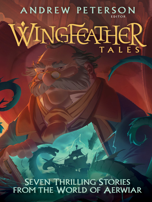 Title details for Wingfeather Tales by Andrew Peterson - Available