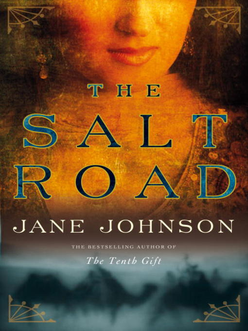 Title details for The Salt Road by Jane Johnson - Available