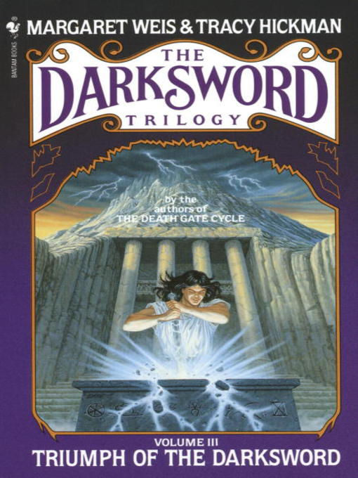 Title details for Triumph of the Darksword by Margaret Weis - Available
