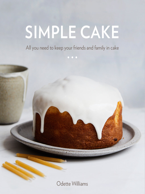 Title details for Simple Cake by Odette Williams - Wait list