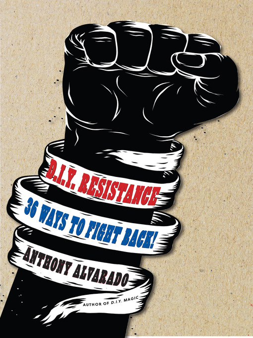Title details for DIY Resistance by Anthony Alvarado - Available