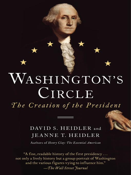 Title details for Washington's Circle by David S. Heidler - Available