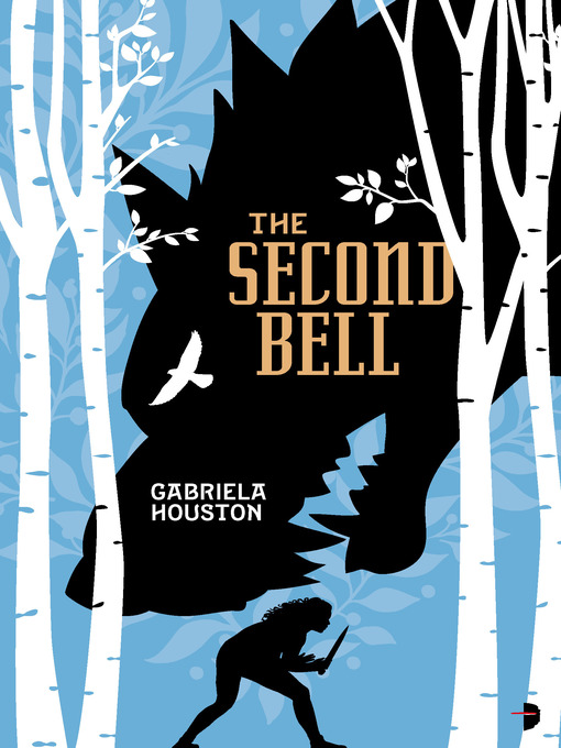 Title details for The Second Bell by Gabriela Houston - Available