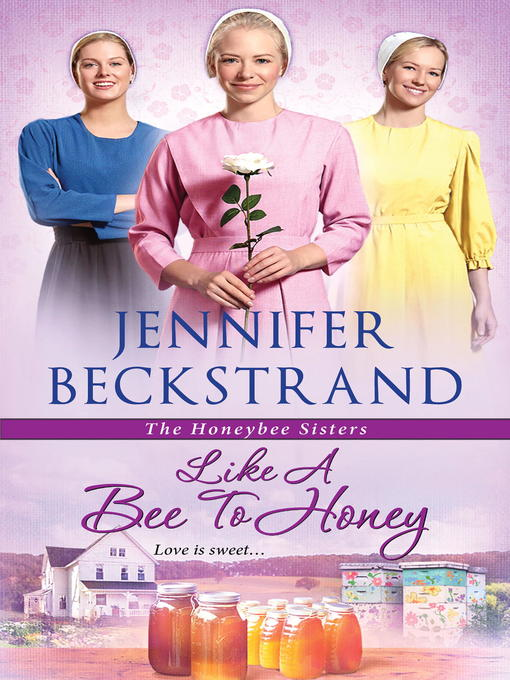 Title details for Like a Bee to Honey by Jennifer Beckstrand - Wait list