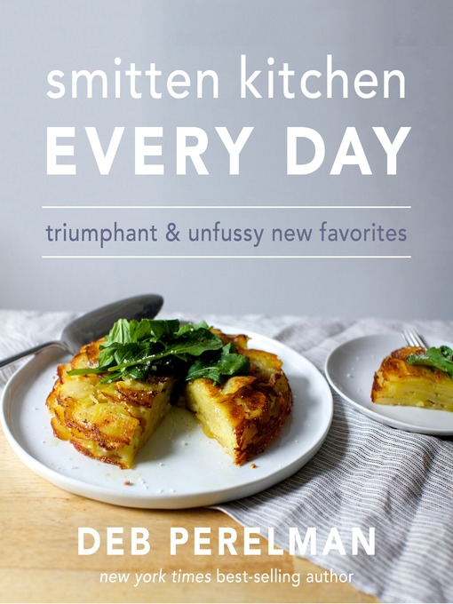 Title details for Smitten Kitchen Every Day by Deb Perelman - Available