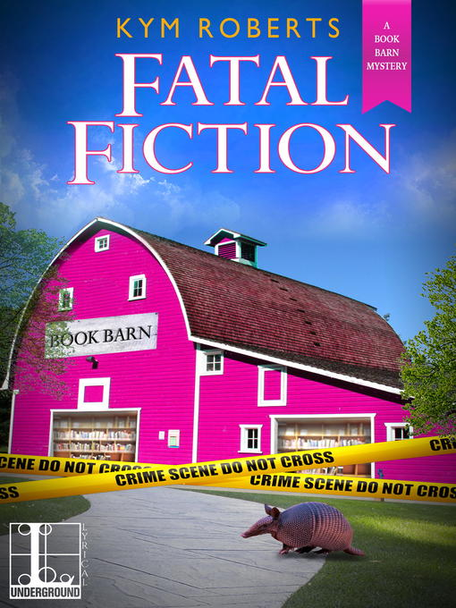 Title details for Fatal Fiction by Kym Roberts - Wait list