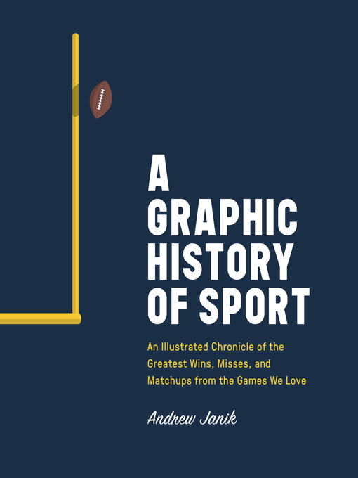 Title details for A Graphic History of Sport by Andrew Janik - Wait list