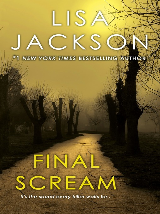 Title details for Final Scream by Lisa Jackson - Wait list