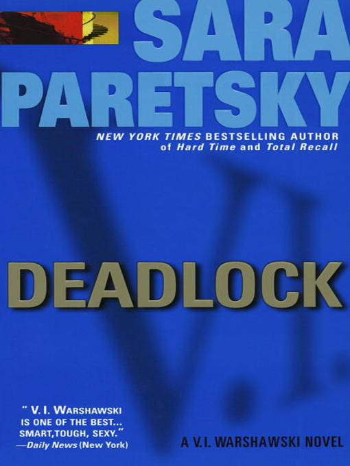 Title details for Deadlock by Sara Paretsky - Available