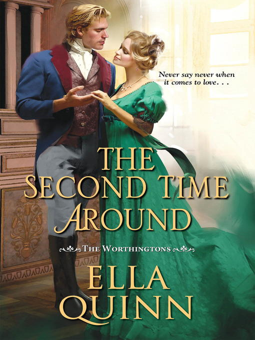 Title details for The Second Time Around by Ella Quinn - Wait list