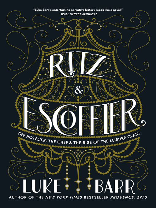 Title details for Ritz and Escoffier by Luke Barr - Wait list