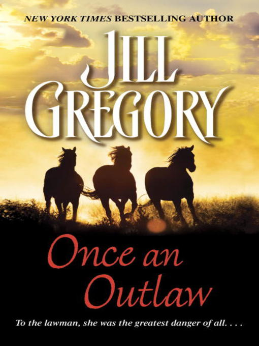 Title details for Once an Outlaw by Jill Gregory - Wait list