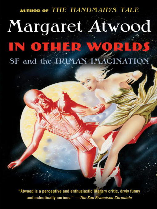 Title details for In Other Worlds by Margaret Atwood - Available