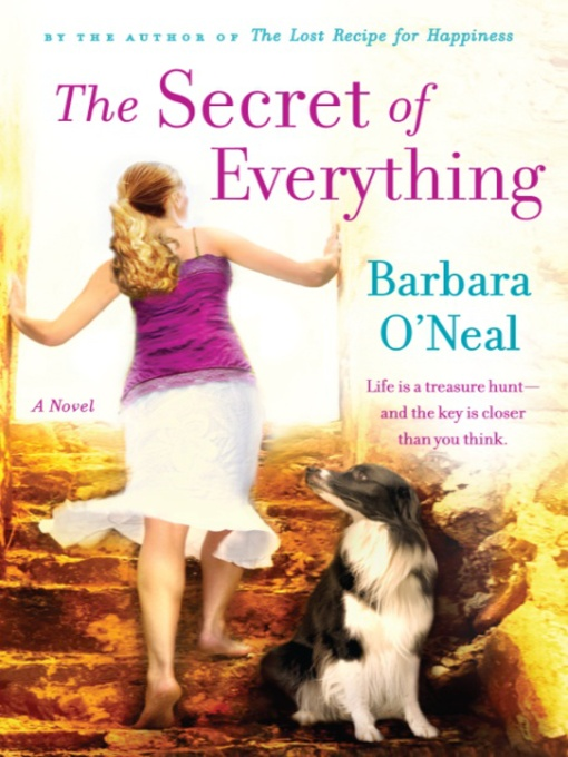 Title details for The Secret of Everything by Barbara O'Neal - Wait list