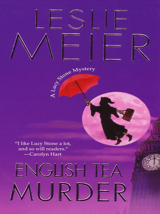 Title details for English Tea Murder by Leslie Meier - Available