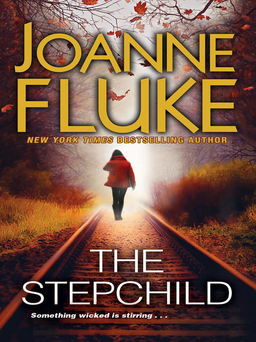Title details for The Stepchild by Joanne Fluke - Available