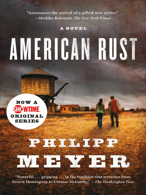 Title details for American Rust by Philipp Meyer - Available