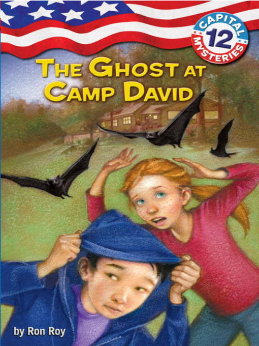 Title details for The Ghost at Camp David by Ron Roy - Wait list