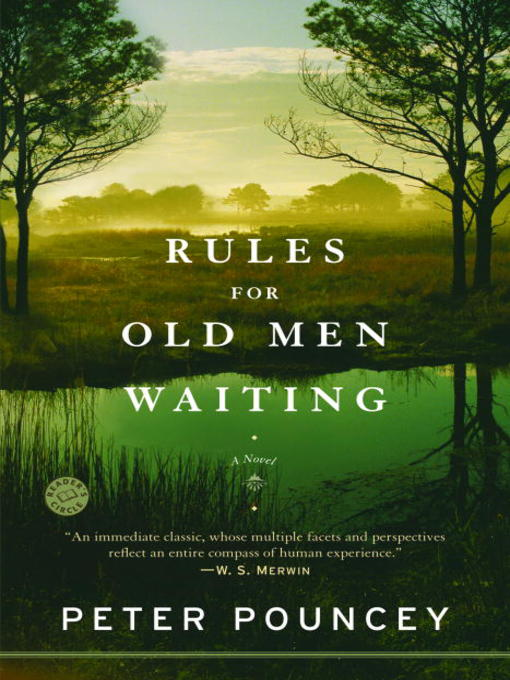 Title details for Rules for Old Men Waiting by Peter Pouncey - Available