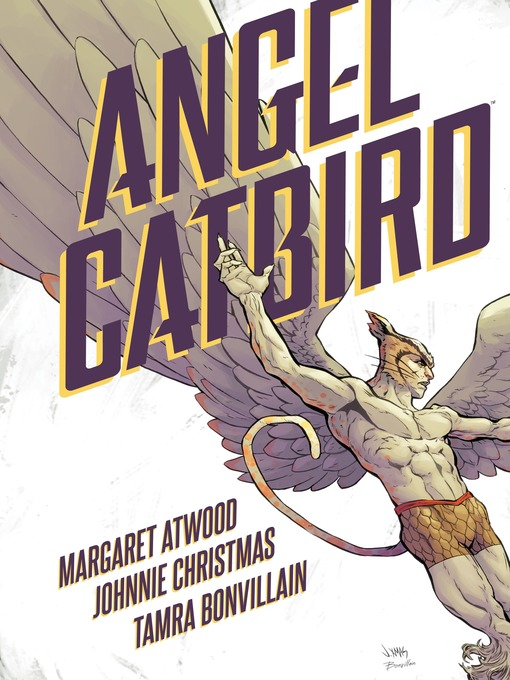 Title details for Angel Catbird, Volume 1 (Graphic Novel) by Margaret Atwood - Wait list
