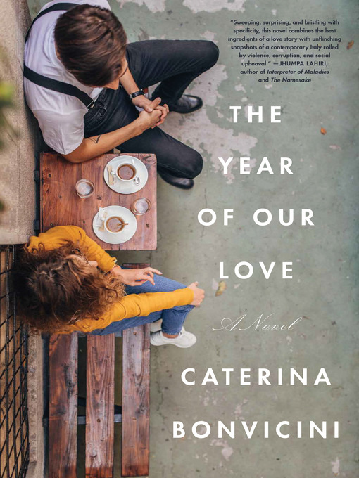 Title details for The Year of Our Love by Caterina Bonvicini - Available