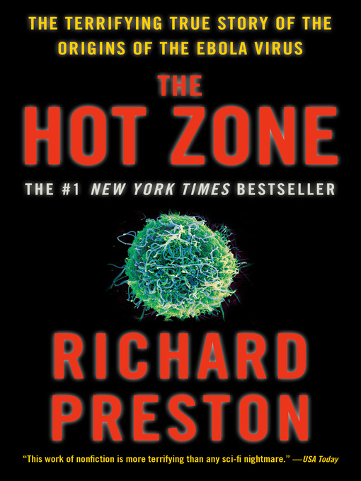 Title details for The Hot Zone by Richard Preston - Available