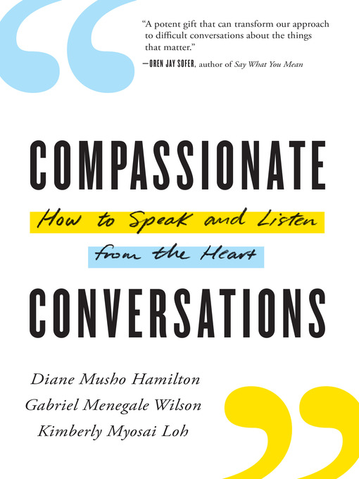 Title details for Compassionate Conversations by Diane Musho Hamilton - Available