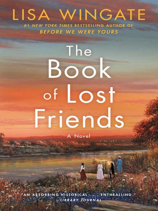 Title details for The Book of Lost Friends by Lisa Wingate - Wait list
