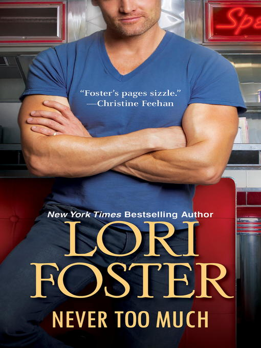 Title details for Never Too Much by Lori Foster - Wait list