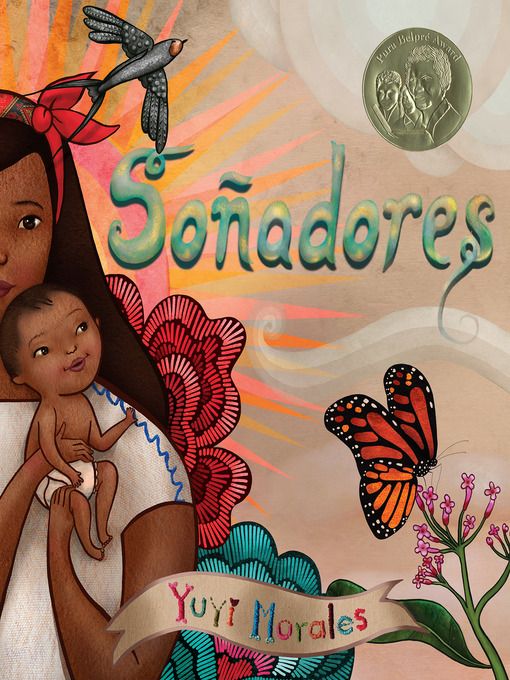 Title details for Soñadores by Yuyi Morales - Available