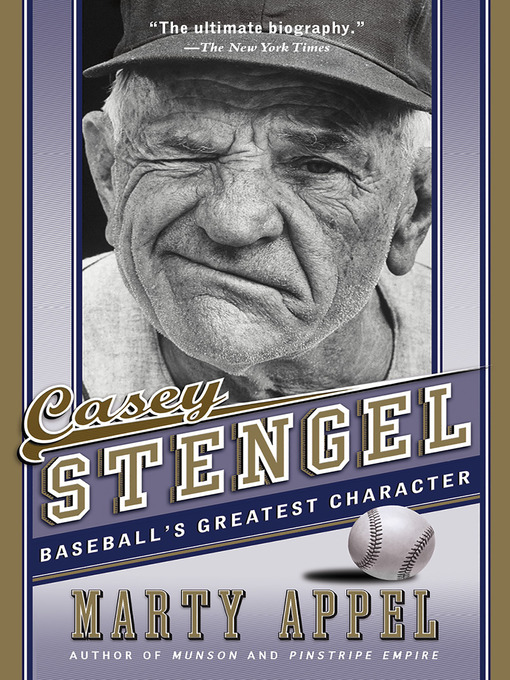 Title details for Casey Stengel by Marty Appel - Available
