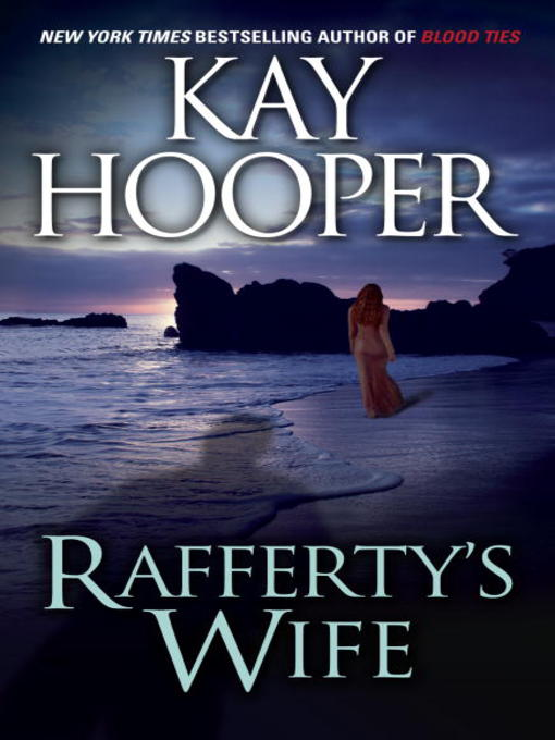 Title details for Rafferty's Wife by Kay Hooper - Available